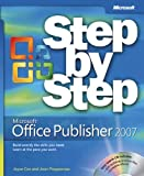 Microsoft® Office Publisher 2007 Step by Step (Step by Step (Microsoft)) (073562299X) by Preppernau, Joan