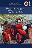 Wind in the Willows: Ladybird Classics