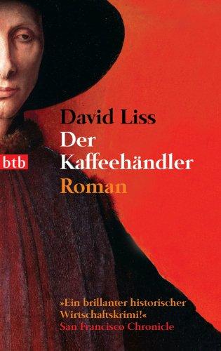 David Liss  Almuth Carstens - Der Kaffeehändler