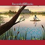 Quicksand Pond | Janet Taylor Lisle