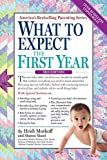 img - for By Heidi Murkoff What to Expect the First Year (Third Edition) [Paperback] book / textbook / text book