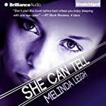 She Can Tell (       UNABRIDGED) by Melinda Leigh Narrated by Elizabeth Pike