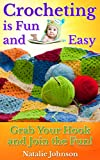 Crocheting is Fun and Easy: Grab Your Hook and Join the Fun!