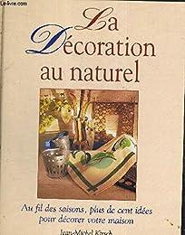La  décoration au naturel