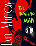 img - for The Howling Man book / textbook / text book