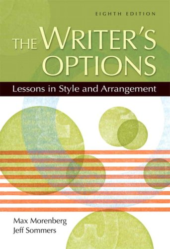 The Writer's Options: Lessons in Style and Arrangement...