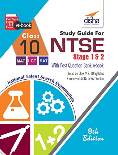 Study Guide for NTSE (SAT, MAT & LCT) Class 10 with Stage 1 & 2 Past Question Bank eBook