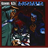 Liquid Swords ~ Genius