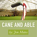 Cane and Able: Seven Deadly Sins Series | Jonathan Matos