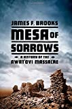 img - for Mesa of Sorrows: A History of the Awat'ovi Massacre book / textbook / text book