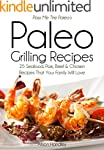 Pass Me The Paleo's Paleo Grilling Re...
