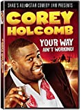 Corey Holcomb: Your Way Aint Working