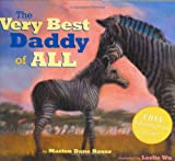 The Very Best Daddy of All (0689841787) by Bauer, Marion Dane