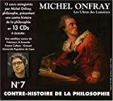 echange, troc Michel Onfray - Contre Histoire de La Philosphie, Vol. 7 (Coffret 13 CD)