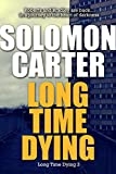 Long Time Dying - Long Time Dying Private Investigator Crime Thriller series book 3 (Long Time Dying Series)