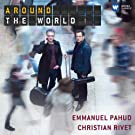 Around the World : Pi�ces pour fl�te & guitare
