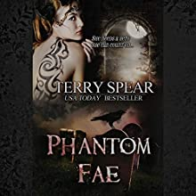Phantom Fae: The World of Fae, Book 6 (       UNABRIDGED) by Terry Spear Narrated by Elizabeth Phillips