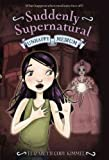 img - for By Elizabeth Cody Kimmel Suddenly Supernatural 4: Crossing Over (Reprint) [Paperback] book / textbook / text book