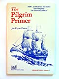 img - for The Pilgrim primer (Primer series) book / textbook / text book
