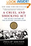 A Cruel and Shocking Act: The Secret...