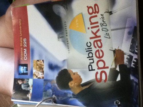 Public Speaking : Custom Edition for Arizona State University : COM 225