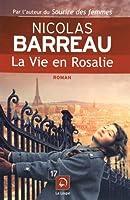 La vie en Rosalie © Amazon