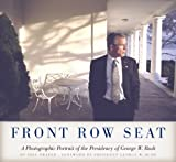 Front Row Seat: A Photographic Portrait