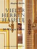 Image de Vieler Herren Häuser. 20 Wiener Palais