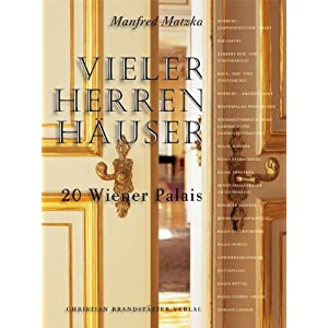Vieler Herren Häuser. 20 Wiener Palais