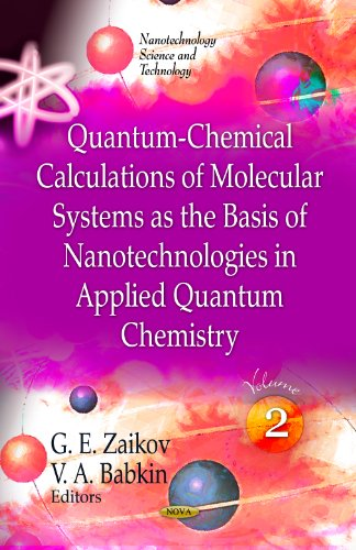 Quantum-chemical Calculations of Molecular System As the Basis of Nanotechnologies in Applied Quantum Chemistry (Nanotec