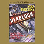 Deadlock (       ABRIDGED) by Sara Paretsky Narrated by Jean Smart