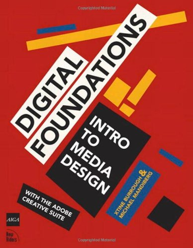 Digital Foundations: Intro to Media Design with the Adobe...