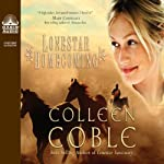 Lonestar Homecoming (       UNABRIDGED) by Colleen Coble Narrated by Aimee Lilly