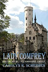 Lady Comfrey &amp; The Secret of Cambraige Castle