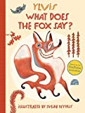 By Ylvis What Does the Fox Say? [Paperback]
