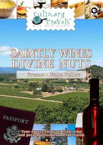 Culinary Travels Saintly wines-Divine nuts Napa Valley-St. Supery Winery/Fresno-Pistachios (St Supery Wine compare prices)