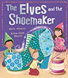 img - for The Elves and the Shoemaker (My First Fairy Tales) book / textbook / text book