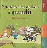 echange, troc Hélène Montardre - Mon premier livre d'histoires à grandir : Chez les animaux