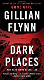 Dark Places (Mass Market) Gillian Flynn