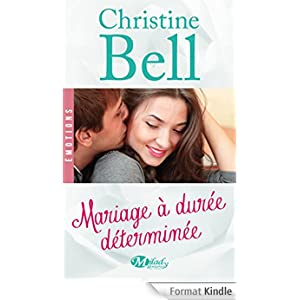 Mariage à durée déterminée de Christine BELL