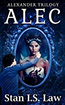 Alec: An Action & Adventure Fantasy Novel (alexander Trilogy)