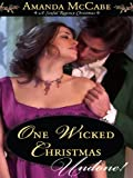 One Wicked Christmas (A Sinful Regency Christmas)