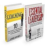 Coaching: 10 Coaching Skills and Essential Leadership: 2 In 1 Bundle