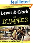 Lewis and Clark For Dummies�