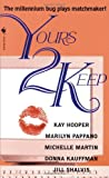 Yours 2 Keep (0553581678) by Hooper, Kay