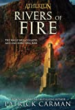 Rivers of Fire (Atherton, Book 2) (0316166731) by Carman, Patrick
