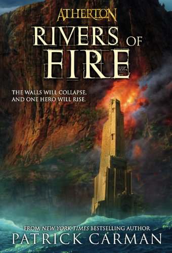 Cover of Rivers of Fire (Atherton, Book 2)