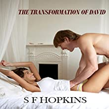 The Transformation of David (       UNABRIDGED) by S F Hopkins Narrated by Cheyanne Humble