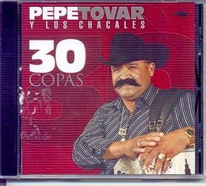 Pepe Tovar Y Los Chacales: 30 Copas - Amazon.com Music