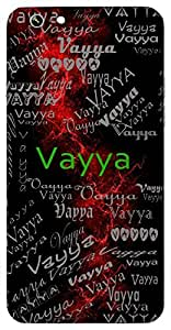 Vayya (Friend) Name & Sign Printed All over customize & Personalized!! Protective back cover for your Smart Phone : Apple iPhone 4/4S